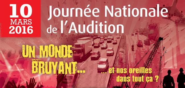 La journée nationale de l'audition 2016 à lieu ce jeudi 10 mars 2016 chez Minitone.